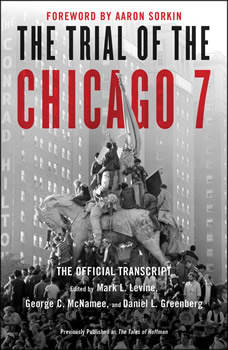 The Trial of the Chicago 7: The Official Transcript, Mark Levine