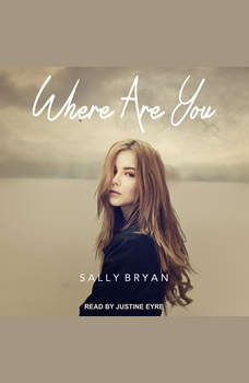 Where Are You, Sally Bryan