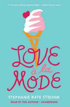 Love à La Mode, Stephanie Kate Strohm