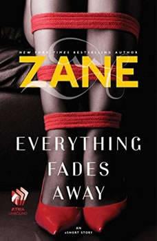 Zane's Everything Fades Away: An eShort Story, Zane