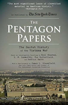 The Pentagon Papers: The Secret History of the Vietnam War, Neil Sheehan