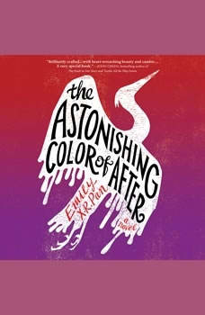 The Astonishing Color of After, Emily X.R. Pan