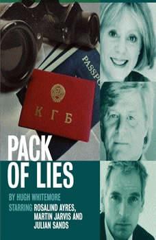 Pack of Lies, Hugh Whitemore