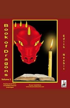 The Book of Dragons, Volume 2, E. Nesbit