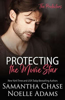 Protecting the Movie Star, Samantha Chase