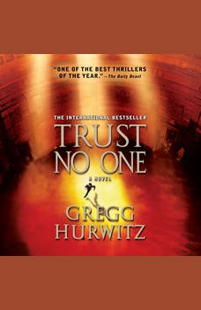 Trust No One: with bonus audio short story, The Awakening, a prelude, Gregg Hurwitz