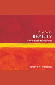 Beauty: A Very Short Introduction, Roger Scruton