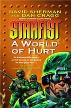 A World of Hurt: Starfist, Book X Starfist, Book X, David Sherman