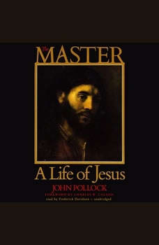 The Master: A Life of Jesus, John Pollock