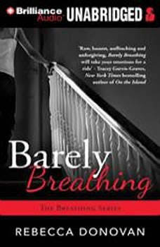 Barely Breathing, Rebecca Donovan