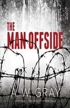 The Man Offside, A. W. Gray