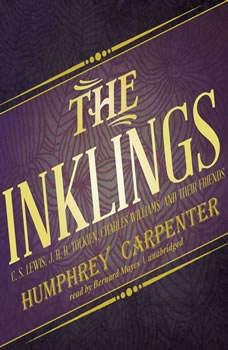 The Inklings: C. S. Lewis, J. R. R. Tolkien, Charles Williams, and Their Friends C. S. Lewis, J. R. R. Tolkien, Charles Williams, and Their Friends, Humphrey Carpenter