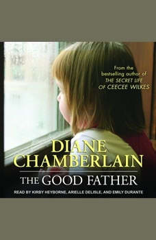 The Good Father, Diane Chamberlain