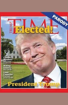 President Trump: Parody, Tom Connor