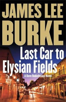 Last Car to Elysian Fields, James Lee Burke
