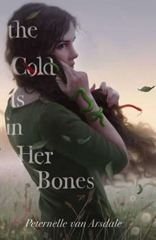 The Cold Is in Her Bones, Peternelle van Arsdale