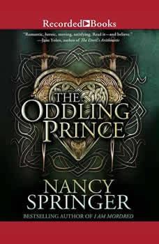 The Oddling Prince, Nancy Springer