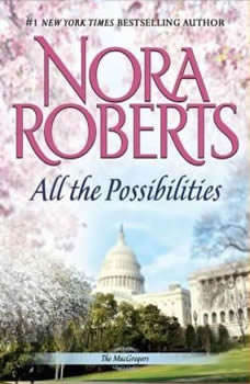All the Possibilities, Nora Roberts