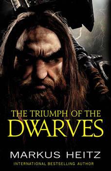 The Triumph of the Dwarves, Markus Heitz