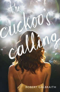 The Cuckoo's Calling, Robert Galbraith