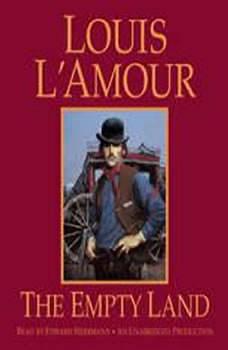 The Empty Land, Louis L'Amour