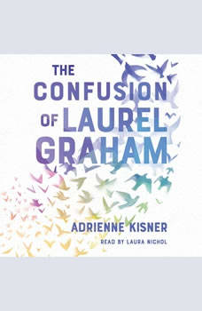 The Confusion of Laurel Graham, Adrienne Kisner