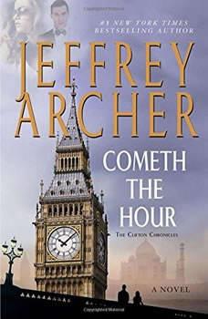 Cometh the Hour, Jeffrey Archer