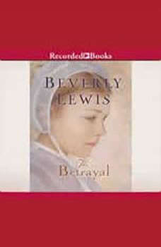 The Betrayal, Beverly Lewis