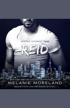 Reid: Vested Interest #4, Melanie Moreland