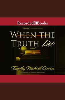 When the Truth Lies, Timothy Michael Carson