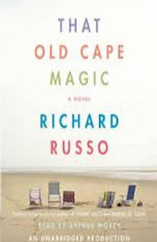 That Old Cape Magic, Richard Russo