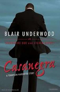 Casanegra: A Tennyson Hardwick Story, Steven Barnes