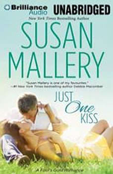 Just One Kiss, Susan Mallery