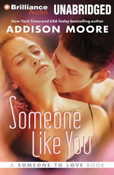 Someone Like You, Addison Moore