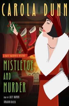 Mistletoe and Murder: A Daisy Dalrymple Mystery, Carola Dunn