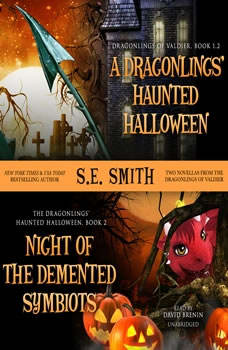 A Dragonlings Haunted Halloween and Night of the Demented Symbiots: Two Dragonlings of Valdier Novellas, S.E. Smith