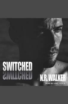 Switched, N.R. Walker
