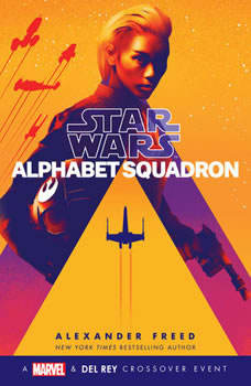 Alphabet Squadron (Star Wars), Alexander Freed