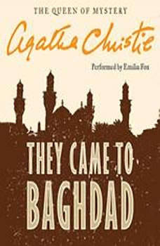 They Came to Baghdad, Agatha Christie