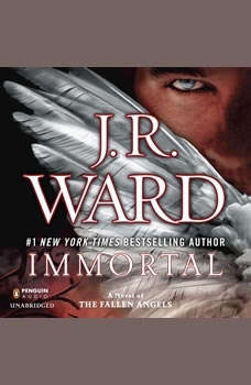 Immortal: A Novel of the Fallen Angels, J.R. Ward