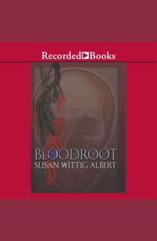 Bloodroot, Susan Wittig Albert