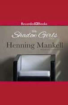 The Shadow Girls, Henning Mankell