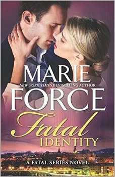 Fatal Identity: Book Ten of the Fatal Series Book Ten of the Fatal Series, Marie Force