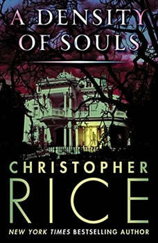 A Density of Souls, Christopher Rice