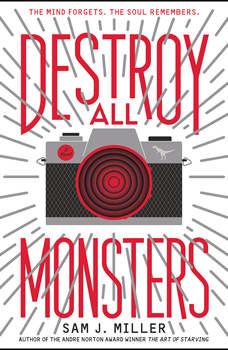 Destroy All Monsters, Sam J. Miller