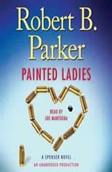 Painted Ladies: A Spenser Novel A Spenser Novel, Robert B. Parker
