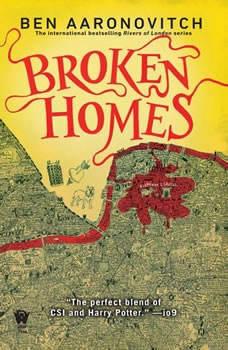 Broken Homes: A Rivers of London Novel, Ben Aaronovitch