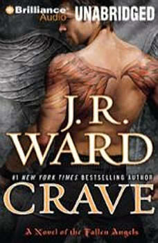 Crave: A Novel of the Fallen Angels A Novel of the Fallen Angels, J. R. Ward