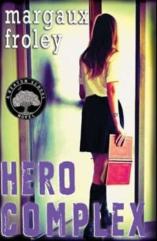 Hero Complex, Margaux Froley