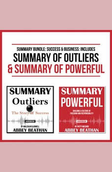 Summary Bundle: Success & Business: Includes Summary of Outliers & Summary of Powerful, Abbey Beathan